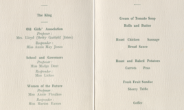 <p>Dr Williams'School, Dolgelley (sic) Reunion Dinner in 1950 offered what looks like the kind of school dinner we can all remember apart,that is, from the sherry trifle and TWO types of potato. The well known writer(and 'old girl') Marion Eames responded to the Toast to 'Women of the Future'proposed by another 'old girl'the writer and teacher Annie Ffoulkes, whose anthology 'Telyn y dydd' became part of the curriculum in Welsh  schools.  </p>