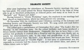An article from the school magazine about the Dramatic Society in 1968. They joined the Royal Shakespeare society and attended several performances. They also produced a Christopher Fry play and each house participated in a Shakespeare festival for the school's birthday.