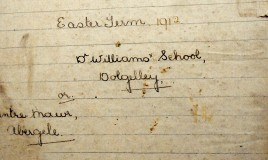 Frontispiece of her school exercise book, Easter Term 1912, This exercise book, now held in Dolgellau Record Office, is full of recipes and household hints. The 1911 Census tells us Enid Mary Evans was a DWS boarder from Abergele born about 1896