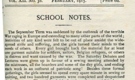 <p>The first page of the School Magazine published in February 1915 records how the girls immediately set about making garments for soldiers, sailors, Belgian refugees 'or others in distress and want caused by the war'. Two hundred garments were completed and despatched during the term. </p>