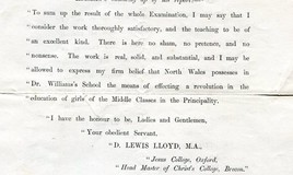 <p>Dr Williams' school was examined in December 1879 by D. Lewis Lloyd M.A. The school had been open for one year. </p>
