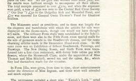 <p>This article, published in the July 1917 school magazine, describes the Bazaar as 'The great event of the year'. One,for which, the girls had worked since July 1916. As a result of their efforts £50 was sent to the Red Cross, £50 to the Dolgelley Sick and Wounded Fund,and £12 to a Fund for Disabled Soldiers. There was a sale of garments and decorative handwork and an exhibition. The school dining room was transformed into a 'first class restaurant'. The entertainment on offer included a play, Welsh duets and an action song called 'Red Cross Nurses'. Interestingly there was also an 'amusing costume song on Women's Rights' </p>